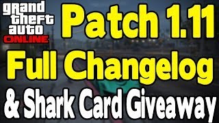 GTA Online - FULL 1.11 PATCH CHANGELOG & SHARK CARD GIVEAWAY! [GTA V Business DLC]