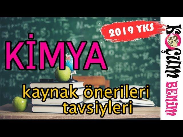 2019 YKS Kimya Kaynak Önerileri Tavsiyeleri