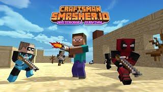 Craftsman Smasher.io - Mastercraft Survival