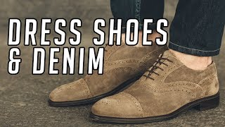 How to Wear Dress Shoes With Denim || Men's Fashion 2017 || Gent's Lounge