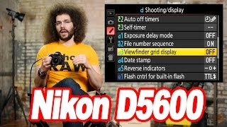 "Nikon D5600 ""User Guide"": How To Setup Your New DSLR"