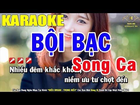 Karaoke Bội Bạc Song Ca Nhạc Sống   Trọng Hiếu