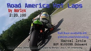Road America - BMW S1000RR On-board Fast Lap (2:20.100) - July 1, 18' | Irnieracing