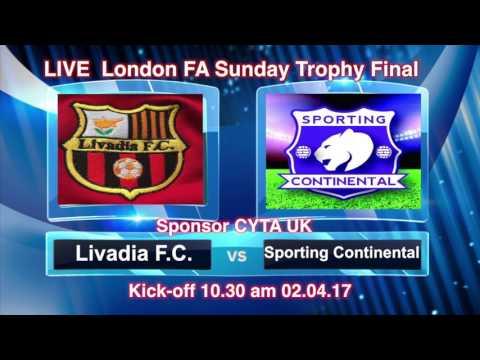 London FA Sunday Trophy Final  LIVADIA FC  v SPORTING CONTINENTAL