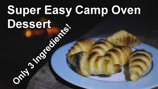 Super Easy Camp Oven Dessert | Nutella Croissants
