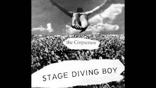 The Corpsemen - Stage Diving Boy.mov