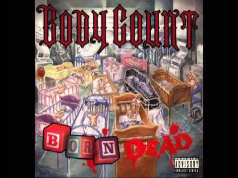 BODY COUNT - Born Dead 1994 [FULL ALBUM]