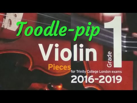 Trinity TCL Violin 2016 2019 Grade 1 A2 Jones Toodle Pip