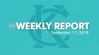 The Weekly Report - September 17, 2018 - City of Kansas City, Missouri