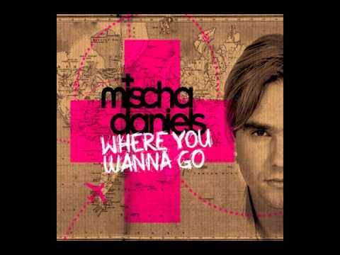 Mischa Daniels feat. J-Son - Where You Wanna Go (Extended Mix)