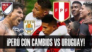 ¡REVANCHA! LAS NOVEDADES DE PERÚ VS URUGUAY (AMISTOSO 2019) | SELECCIÓN PERUANA SUB 23 |RAUL RUIDIAZ