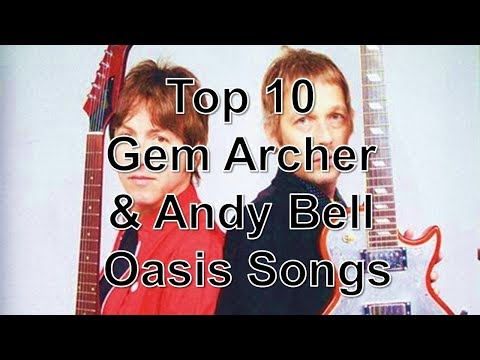 Top 5: Gem Archer & Andy Bell Oasis Songs