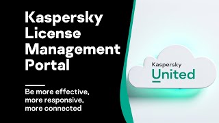 Be More with Kaspersky License Management Portal!