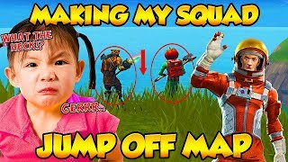 I MADE MY SQUAD JUMP OFF THE MAP! (Funny Fortnite Trolling)