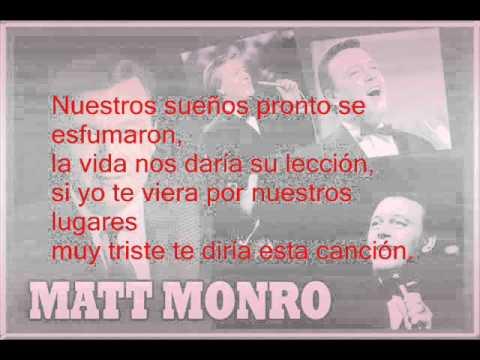 Matt Monro - Que tiempo tan feliz (Letra)