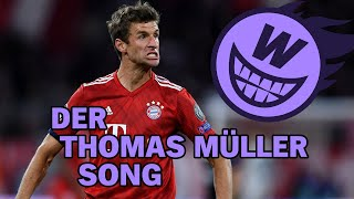 Der Thomas Müller Song