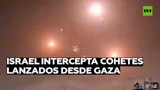 Sistema de defensa aérea israelí Cúpula de Hierro intercepta múltiples cohetes lanzados desde Gaza