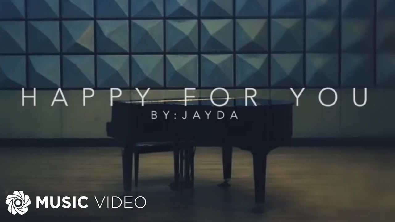 Happy For You - Jayda (Music Video)