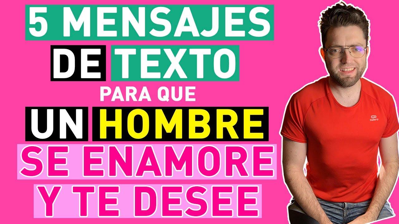 5 Mensajes De Texto Para Que Un Hombre Se Enamore Y Te Desee