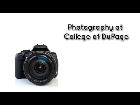 Earn your Photography Degree at College of DuPage