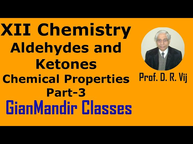 XII Chemistry | Aldehydes and Ketones | Chemical Properties Part-3 by Gaurav Sir