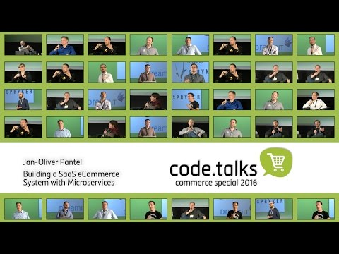 code.talks 2016 commerce special - Building a SaaS eCommerce System with Microservices
