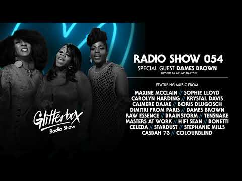 Glitterbox Radio Show 054: w/ Dames Brown