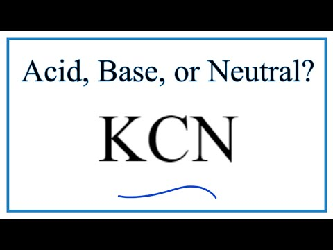 Is KCN Acidic, Basic, Or Neutral (dissolved In Water)?