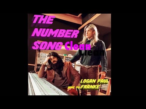 Logan Paul - The Number Song (Clean) (feat. Franke)