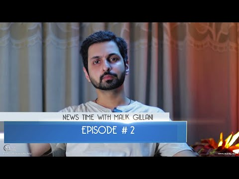 News Time With Malik Gillani - Episode 02 - Hindi / Urdu