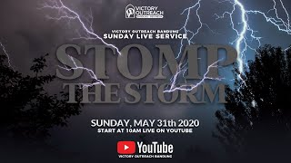 Stomp The Storm | Victory Outreach Bandung | Sunday Live