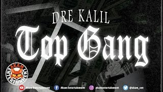 Dre Kalil - Top Gang - July 2018