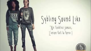 Sybling Sound Like - Union