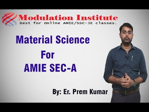 Material Science Best Lecture For AMIE Sec A By Prem Sir | Modulation | 9015781999 #BestForAMIE