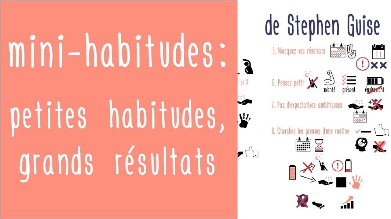 Download Petites habitudes, grands résultats ! Les mini-habitudes de Stephen Guise