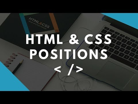 HTML And CSS - Positions Tutorial / CSS Layout - The position Property