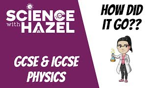 How Did Physics Go?? | Science with Hazel