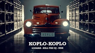 Download lagu KOPLO-KOPLO (SOIMAH, KILL THE DJ, NDX) [LIBERTARIA REMIX]