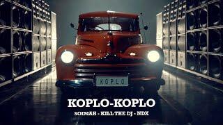 KOPLO-KOPLO (SOIMAH, KILL THE DJ, NDX) [LIBERTARIA REMIX]