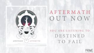 APHYXION - DESTINED TO FAIL