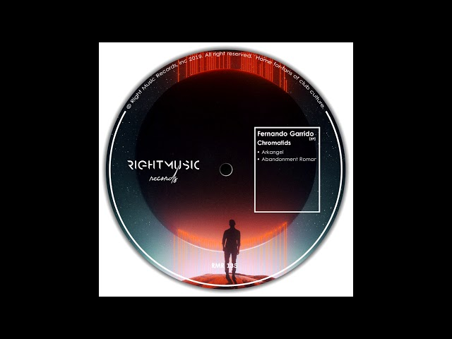 Fernando Garrido - Chromatids (Original Mix) [Right Music Records]
