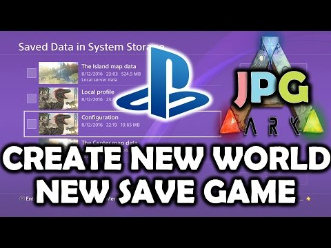 ARK PS4 - CREATE NEW SAVE - NEW WORLD Ark Survival Evolved Tutorial
