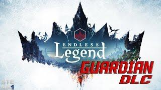 Endless Legend: Guardian DLC Review- Steam
