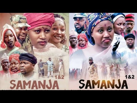Download SAMANJA 1&2 LATEST HAUSA FILM WITH ENGLISH SUBTITLES