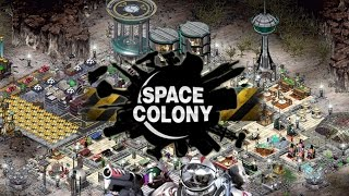 Space Colony Steam Edition PC Gameplay - First Missions [60FPS]
