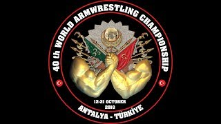 XL WORLD ARMWRESTLING CHAMPIONSHIP ANTALYA 2018 MEN, WOMEN LEFT ARM T 2