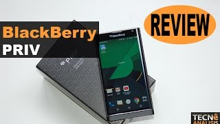 BlackBerry Priv | Review en español