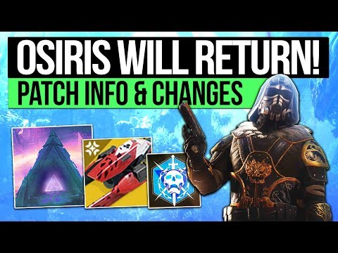 Destiny 2 News | OSIRIS RETURNING! - New Patch Details, Lost Sector Fix, Prestige Replacement & More