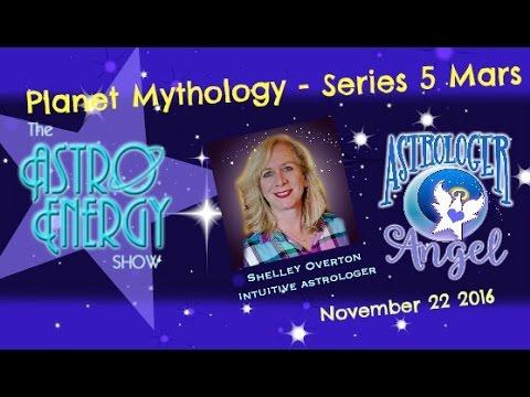 AstroEnergy Astrology Show November 22 2016 Planet Mythology 5 Mars
