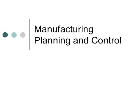 Manufacturing Planning and Control - An Overview
